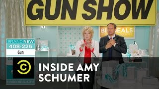 Inside Amy Schumer - The Gun Show