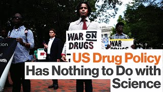 US Anti-Drug Laws Aren't Scientific — They're Colonialist and Racist