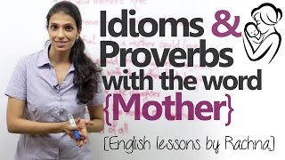 English lesson - Idioms using the word 'Mother' (Happy Mother's Day) –Improve your English speaking