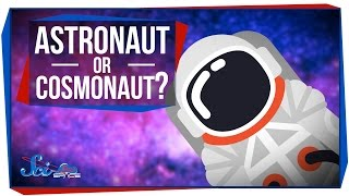 Why Do We Call Them 'Astronauts'?