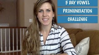 "5 Day American English Vowel Pronunciation Challenge: The Letter ""I"" 