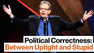 Lewis Black: Political Correctness is Between Uptight and Stupid