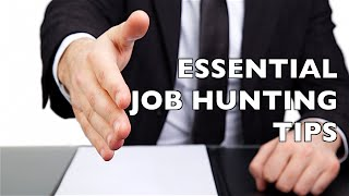 6 Essential Job Hunting Tips!
