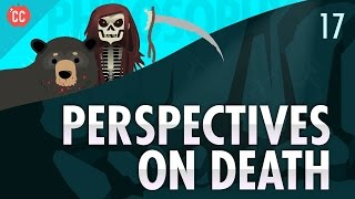 Perspectives on Death: Crash Course Philosophy #17