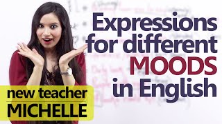 English expressions to describe your 'Mood' - Spoken English Lesson