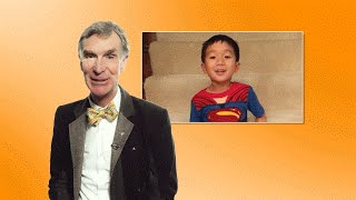 'Hey Bill Nye, Can I Have Superpowers?' #TuesdaysWithBill