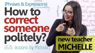 How to correct someone politely? Polite English Phrases (Free English Lessons)