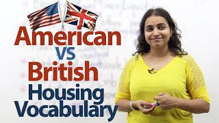 American English VS British English ( Housing Vocabulary) – Free Spoken English lessons.