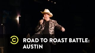 Road to Roast Battle: Austin - Uncensored