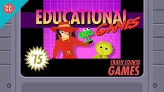 Educational Games: Crash Course Games #15