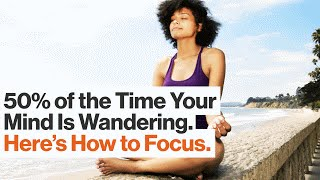 Increase Your Productivity by Mastering Singular Focus and Mindful Meditation | Emma Seppälä'