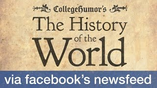 The Facebook History of the World (Part 1)