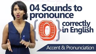 How to pronounce 'O' correctly in English - Improve your English pronunciation