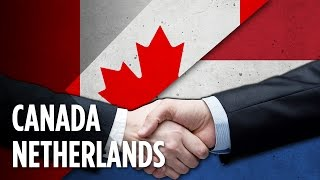 Why Do Canada And The Netherlands Love Each Other?