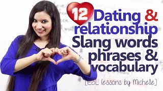 12 Dating & Relationship Vocabulary, Expressions, Slang words & more – English speaking Lesson