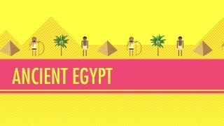 Ancient Egypt: Crash Course World History #4