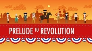 Taxes & Smuggling - Prelude to Revolution: Crash Course US History #6
