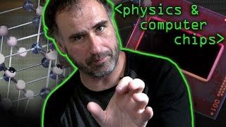 Physics of Computer Chips - Computerphile