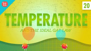 Temperature: Crash Course Physics #20