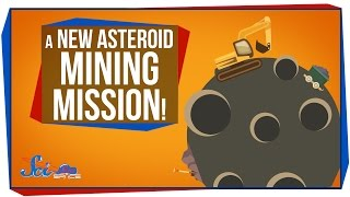A New Asteroid Mining Mission!