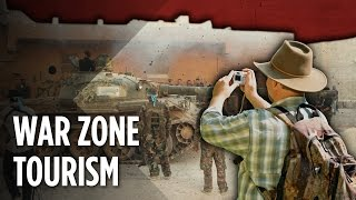 Why Do Tourists Vacation In War Zones?