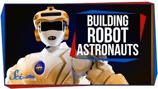 Building Robot Astronauts