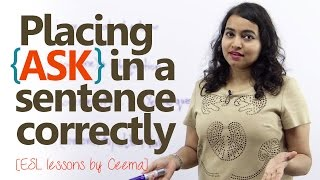"""Using The English Verb """"Ask"""" Correctly in Spoken English. - Free English Grammar lessons"""