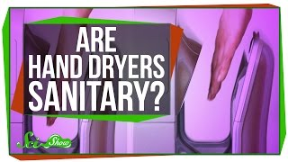 Are Hand Dryers Sanitary?