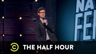 The Half Hour - Nate Fernald - A Terrible Week