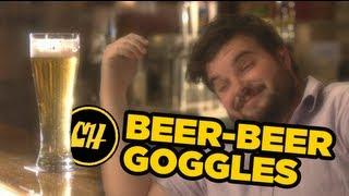 Beer Beer Goggles