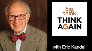 Think Again Podcast - Eric Kandel - The Eye of the Beholder