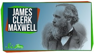 Great Minds: James Clerk Maxwell, Electromagnetic Hero