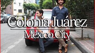 COLONIA JUAREZ - CLASSIC MEXICO CITY   TRAVEL VLOG 3/4