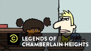 Legends of Chamberlain Heights - Scared Celibate - Uncensored