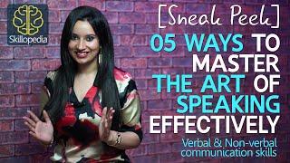 Sneak Peek - 5 ways to master the art of communication skills ( Improve your public speaking)
