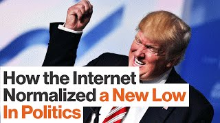 How the Internet Normalized Donald Trump and Impacted American Politics