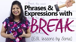 Fun filled expressions with 'Break' - Free English Lessons