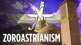 What Is The Ancient Religion Zoroastrianism?