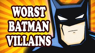 Top 10 Worst Batman Villains — TopTenzNet