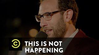 This Is Not Happening - Ari Shaffir - Butt Stuff - Uncensored