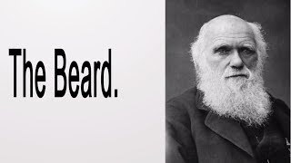 Why Charles Darwin Grew His Beard - FactFiend.com