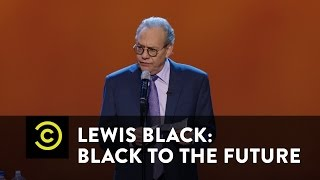 Lewis Black: Black to the Future - The Longest Election Cycle
