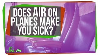 Does Air on Planes Make You Sick?