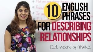 10 English Phrases for Describing Relationships – Free English Speaking Lesson (ESL)