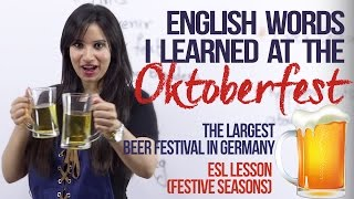 New English words from the OKTOBERFEST in Germany -  ( Festive Spoken English Lesson)
