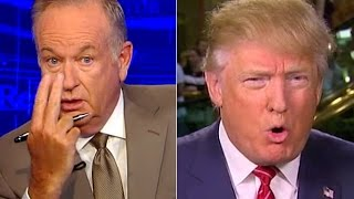 Does Bill O'Reilly Think Trump Is Toast?