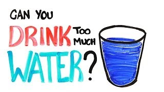 Can You Drink Too Much Water?