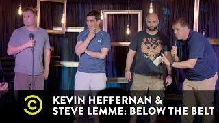 Kevin Heffernan & Steve Lemme: Below the Belt - Broken Lizard Trivia