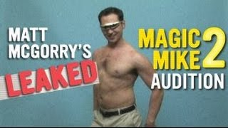 Matt McGorry's Leaked Magic Mike 2 Audition