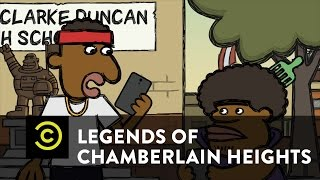 Legends of Chamberlain Heights - Breaking the Internet - Uncensored